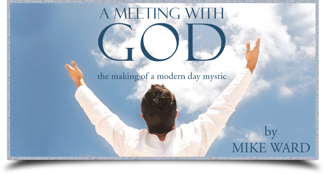 A Meeting with GOD